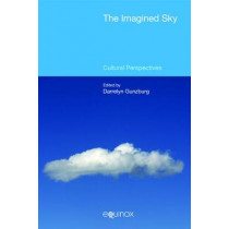 The Imagined Sky: Cultural Perspectives: 2015 by Darrelyn Gunzburg, 9781781791684