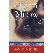 The Power of Meow by David Michie, 9781781804070