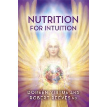 Nutrition for Intuition by Doreen Virtue, 9781781806715