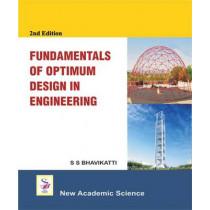 Fundamentals of Optimum Design in Engineering by S. S. Bhavikatti, 9781781830055