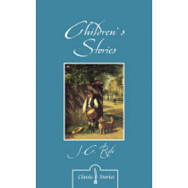 Children's Stories By J.C. Ryle by J. C. Ryle, 9781781915738