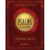 Psalms by the Day: A New Devotional Translation by Alec Motyer, 9781781917169