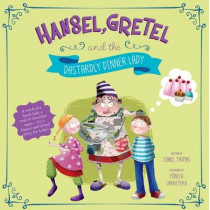 Hansel, Gretel, and the Dastardly Dinner Lady by Isabel Thomas, 9781782023135