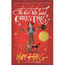 The Girl Who Saved Christmas by Matt Haig, 9781782118572