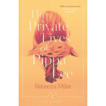The Private Lives of Pippa Lee by Rebecca Miller, 9781782119159