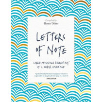 Letters of Note: Correspondence Deserving of a Wider Audience by Shaun Usher, 9781782119289
