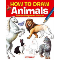 How to Draw Animals by Peter Gray, 9781782122869