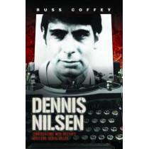 Dennis Nilsen by Russ Coffey, 9781782194590