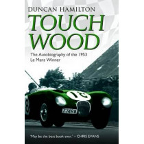 Touch Wood by Duncan Hamilton, 9781782197737