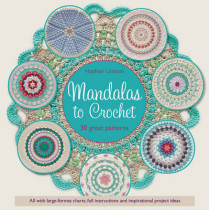 Mandalas to Crochet: 30 Great Patterns by Haafner Linssen, 9781782213895