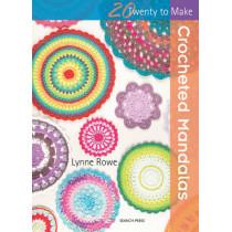 20 to Crochet: Crocheted Mandalas by Lynne Rowe, 9781782214342