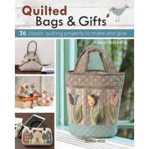 Quilted Bags & Gifts: 36 Classic Quilting Projects to Make and Give by Akemi Shibata, 9781782214441
