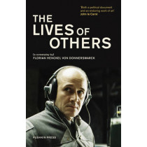 The Lives of Others: A Screenplay by Florian Henckel Von Donnersmarck, 9781782270744