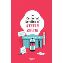 The Collected Novellas of Stefan Zweig by Stefan Zweig, 9781782271772