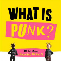 What is Punk? by Eric Morse, 9781782436485