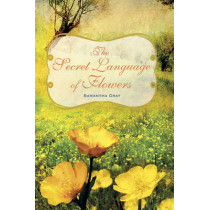 The Secret Language of Flowers by Samantha Gray, 9781782492054