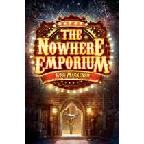 The Nowhere Emporium by Ross MacKenzie, 9781782501251