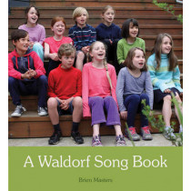 A Waldorf Song Book by Brien Masters, 9781782501701