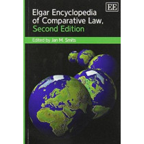 Elgar Encyclopedia of Comparative Law, Second Edition by Jan M. Smits, 9781782540373