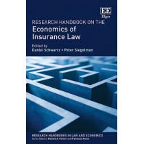 Research Handbook on the Economics of Insurance Law by Daniel Schwarcz, 9781782547136