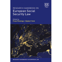Research Handbook on European Social Security Law by Frans Pennings, 9781782547327