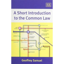 A Short Introduction to the Common Law by Geoffrey Samuel, 9781782549505