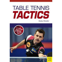 Table Tennis Tactics: Be a Successful Player by Klaus-M Geske, 9781782551126