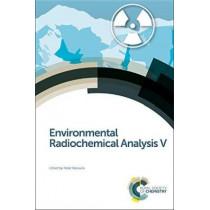 Environmental Radiochemical Analysis V by Peter Warwick, 9781782621553