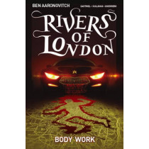 Rivers of London: Volume 1 - Body Work by Ben Aaronovitch, 9781782761877