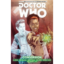 Doctor Who: The Eleventh Doctor: Conversion by Al Ewing, 9781782763031