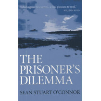 The Prisoner's Dilemma by Sean Stuart O'Connor, 9781782794318