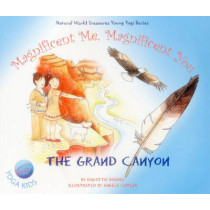 Magnificent Me, Magnificent You - Grand Canyon by Dawattie Basdeo, 9781782798194
