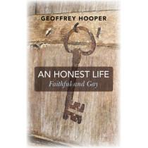 An Honest Life: Faithful and Gay by Geoffrey Hooper, 9781782799214