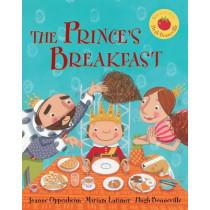 The Prince's Breakfast by Joanne Oppenheim, 9781782850748