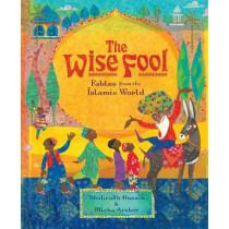 Wise Fool by Shahrukh Husain, 9781782852551