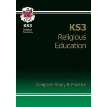 KS3 Religious Education Complete Study & Practice by CGP Books, 9781782941859