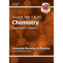A-Level Chemistry: Edexcel Year 1 & AS Complete Revision & Practice with Online Edition by CGP Books, 9781782942887
