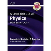 A-Level Physics: OCR A Year 1 & AS Complete Revision & Practice with Online Edition by CGP Books, 9781782942955