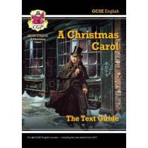 Grade 9-1 GCSE English Text Guide - A Christmas Carol by CGP Books, 9781782943099