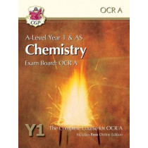 A-Level Chemistry for OCR A: Year 1 & AS Student Book with Online Edition by CGP Books, 9781782943228