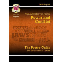 New GCSE English Literature AQA Poetry Guide: Power & Conflict Anthology - For the Grade 9-1 Course by CGP Books, 9781782943617