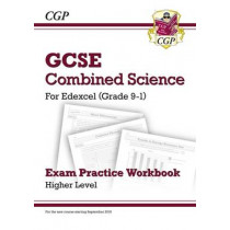 Grade 9-1 GCSE Combined Science: Edexcel Exam Practice Workbook - Higher by CGP Books, 9781782944980