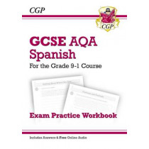 New GCSE Spanish AQA Exam Practice Workbook - For the Grade 9-1 Course (Includes Answers) by CGP Books, 9781782945475