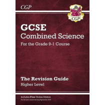 Grade 9-1 GCSE Combined Science: Revision Guide with Online Edition - Higher by CGP Books, 9781782945796