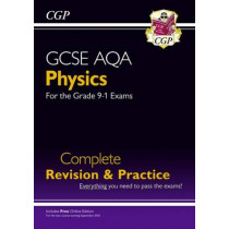 New Grade 9-1 GCSE Physics AQA Complete Revision & Practice with Online Edition by CGP Books, 9781782945857