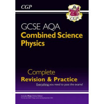 Grade 9-1 GCSE Combined Science: Physics AQA Higher Complete Revision & Practice with Online Edition by CGP Books, 9781782945888