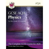 New Grade 9-1 GCSE Physics for AQA: Student Book with Online Edition by CGP Books, 9781782945970