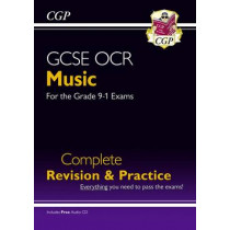 GCSE Music OCR Complete Revision & Practice (with Audio CD) - for the Grade 9-1 Course by CGP Books, 9781782946168