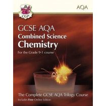 Grade 9-1 GCSE Combined Science for AQA Chemistry Student Book with Online Edition by CGP Books, 9781782946397