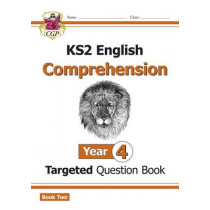 New KS2 English Targeted Question Book: Year 4 Comprehension - Book 2 by CGP Books, 9781782946717